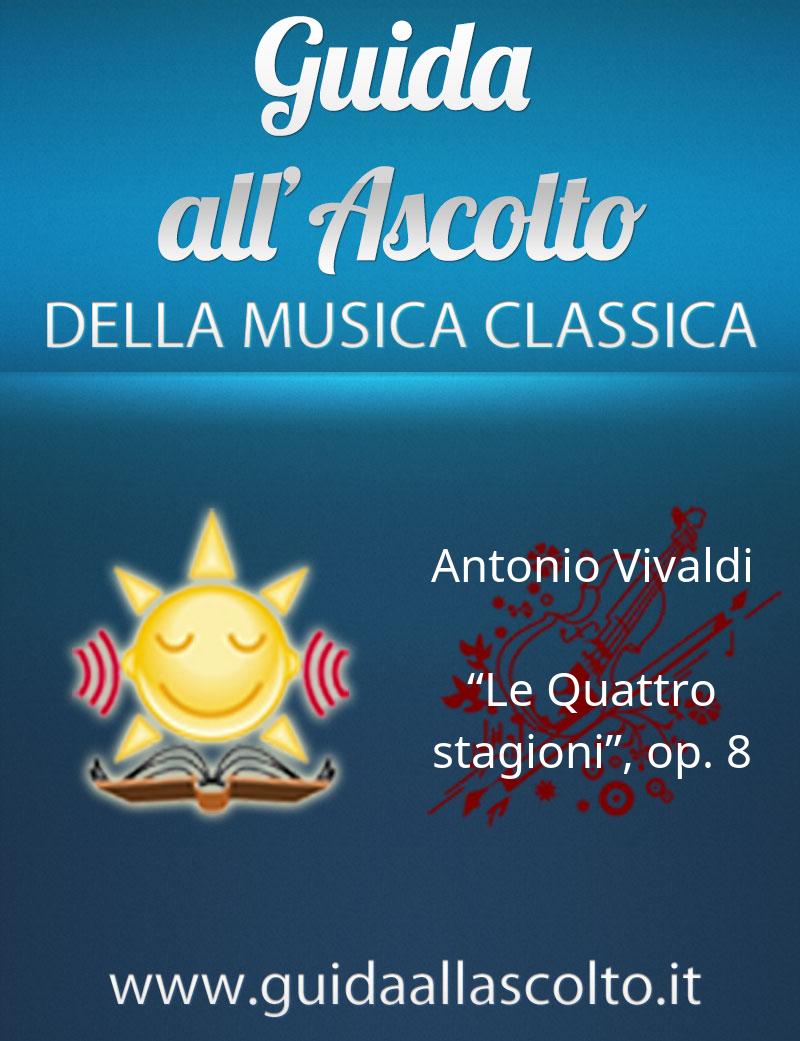 """Le """"Quattro stagioni"""", op. 8 di Antonio Vivaldi"""