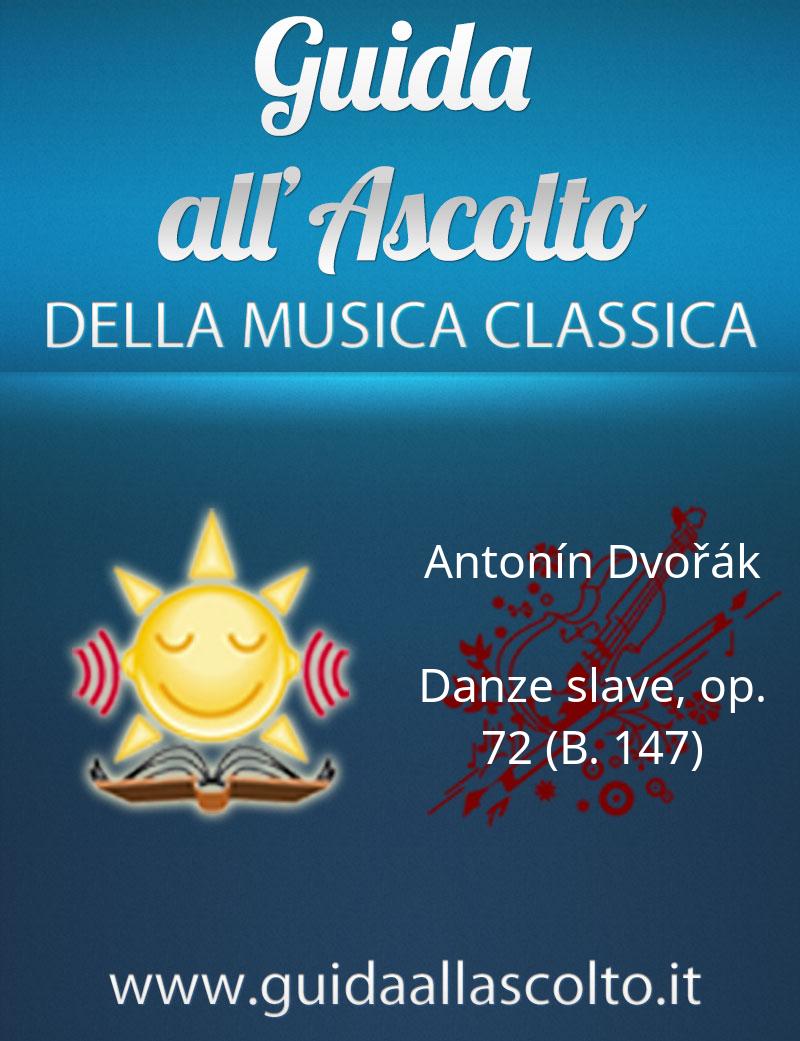Danze slave, op. 72 (B. 147) di Antonín Dvořák