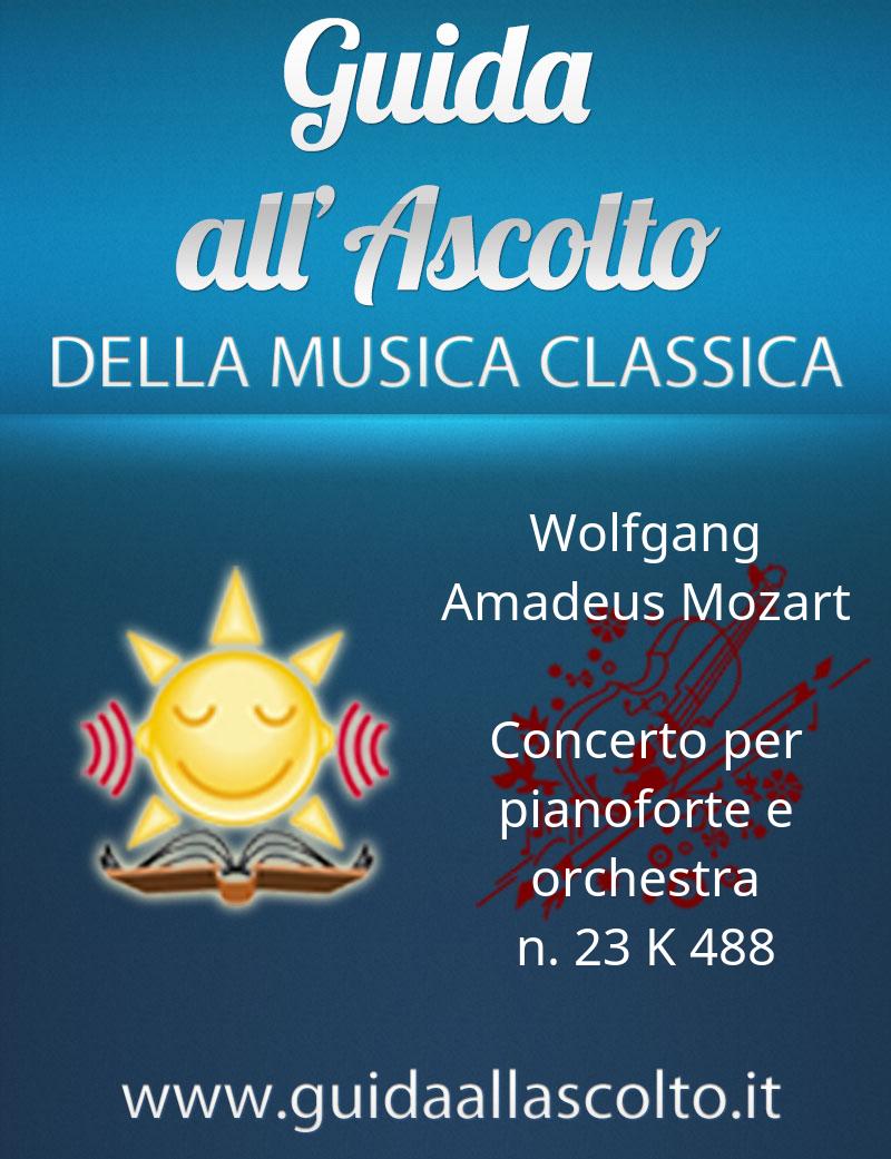 Concerto per pianoforte e orchestra n. 23 K 488 di Wolfgang Amadeus Mozart